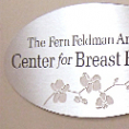 Naming Plaque for the Feldman Center for Breast Health